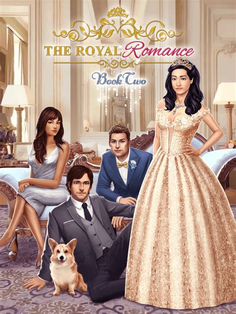 The Royal Romance, Book 2 Choices | Choices: Stories You