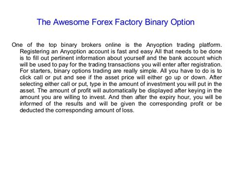 The awesome forex factory binary option